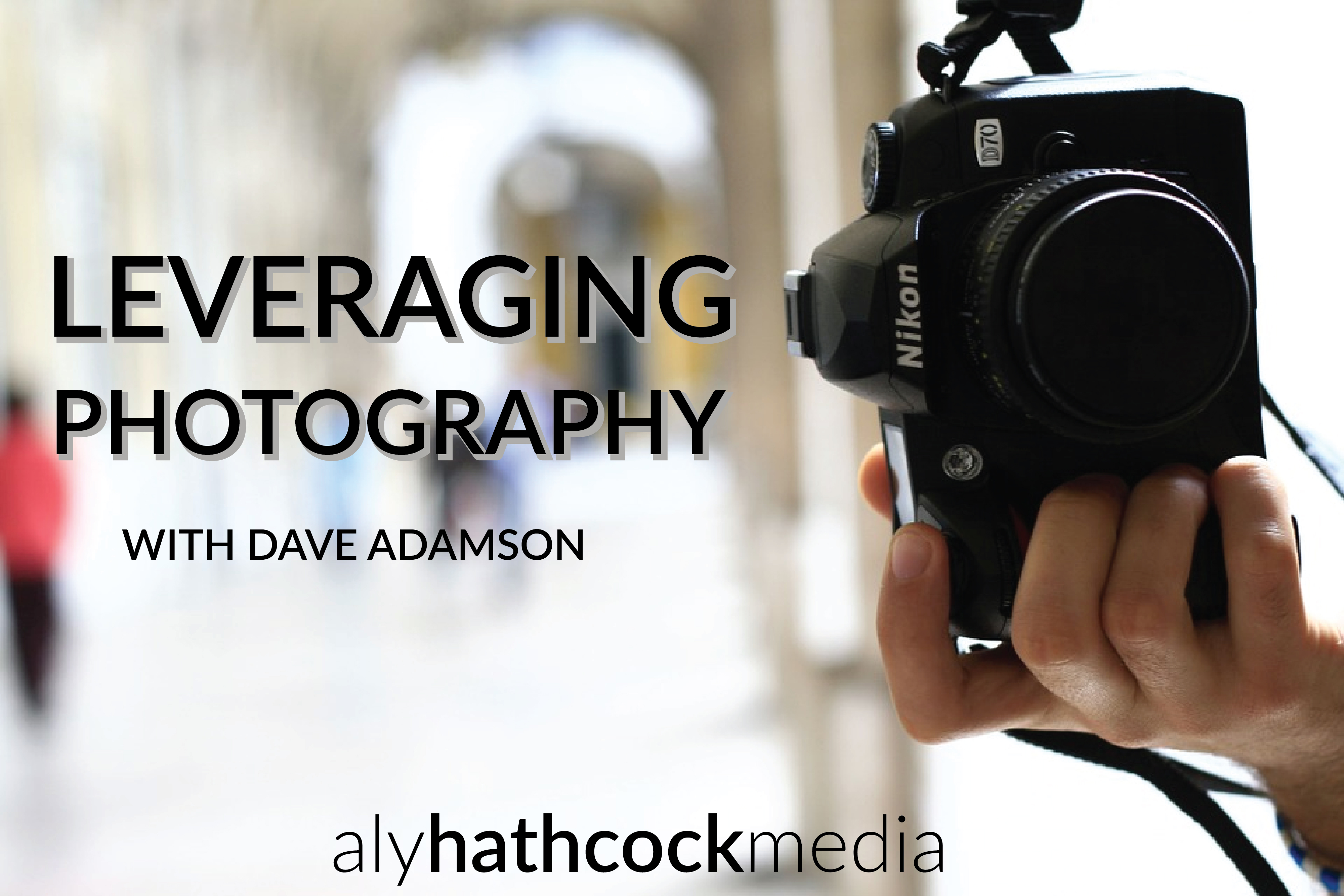 leveraging-photography